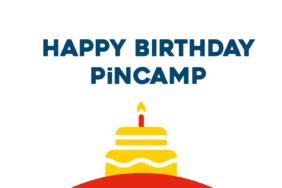 PiNCAMP wird 1 Jahr alt!