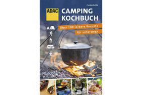 Lecker im Urlaub: Das ADAC Camping-Kochbuch