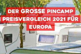 Der große PiNCAMP Preisvergleich 2021 für Europa