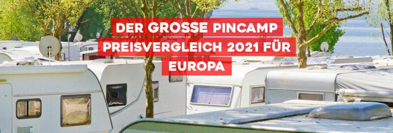Der große PiNCAMP Preisvergleich 2021