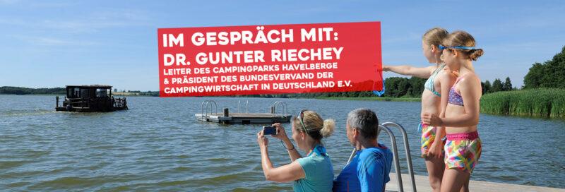 PiNCAMP im Gespräch mit Dr Gunter Riechey - Leiter des Campingparks Havelberge und Präsident des BVCD e.V.