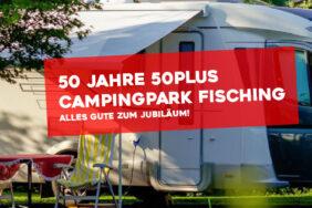 50 Jahre 50plus Campingpark Fisching