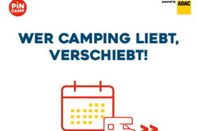 Camper helfen Camping – Wer Camping liebt, verschiebt!