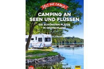 Camping am See & Flüssen