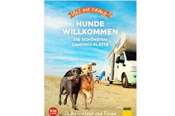 Hunde willkommen - Yes we camp